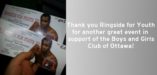 Events - Major Events - Ringside for Youth - Boys & Girls Club of Ottawa